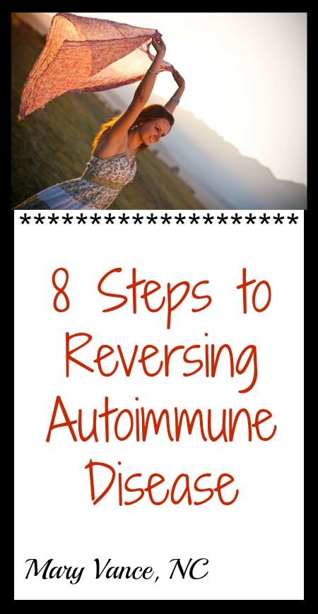8 STEPS TO REVERSING AUTOIMMUNE DISEASE